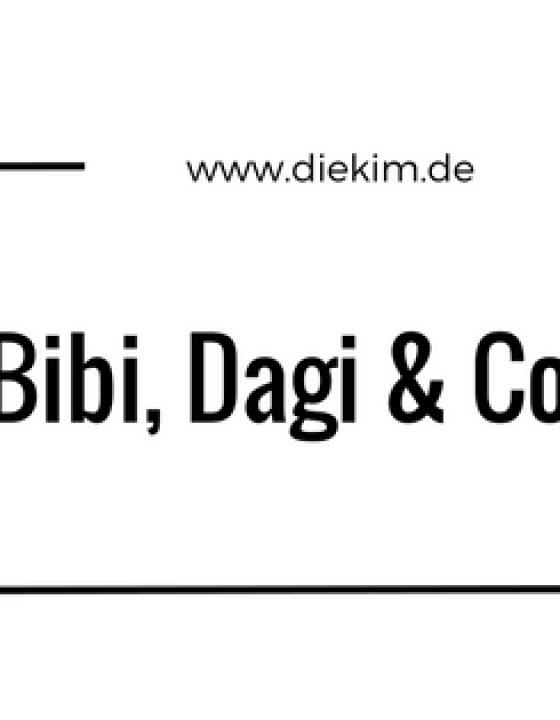 Bibi, Dagi und Co.